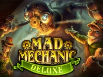 Mad Mechanic Deluxe