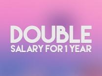 Double Salary — 1 Year