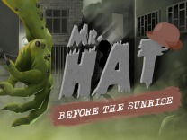 Mr. Hat: Before The Sunrise